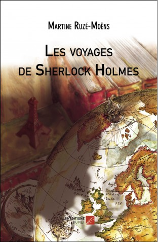 les-voyages-de-sherlock-holmes-martine-ruze-moens